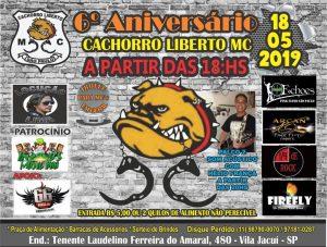 6º Aniversário - Cachorro Liberto Moto Clube @ Espaço Nobre